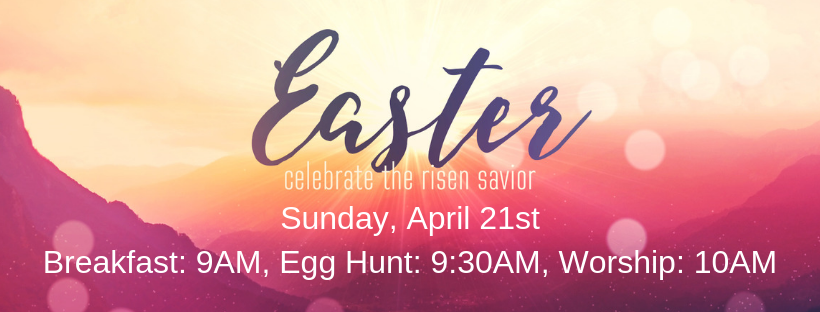 Sunday, April 21st Breakfast_ 9AM, Egg Hunt_ 9_30AM, Worship_ 10AM.png